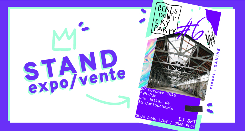"Affiche de la Girls Don't Cry numéro 6 avec mention ""stand expo et vente"" du studio Superfruit"