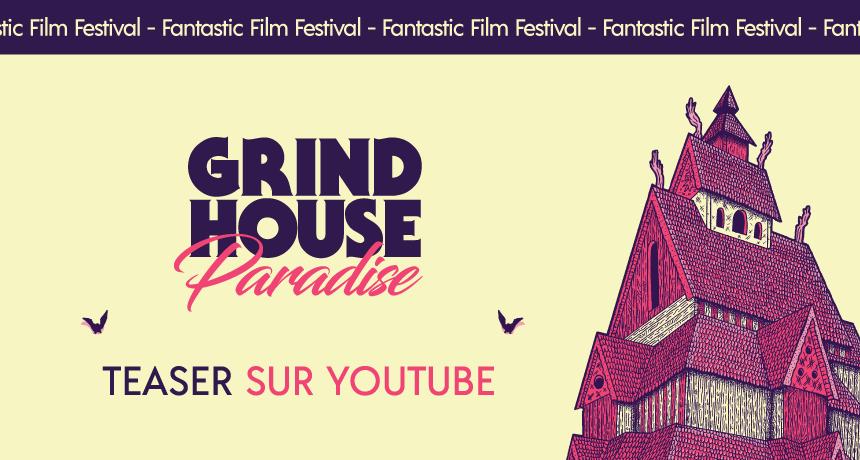 Festival de film de genre à Toulouse : Grindhouse Paradise – Teaser 2020